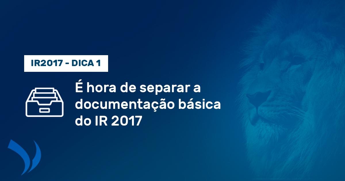 3500fc8e5 Dica da 1ª Semana  Saiba como organizar os documentos do Imposto de Renda  2017 - Blog Viaz Contábil - Espaço dedicado a tirar dúvidas.